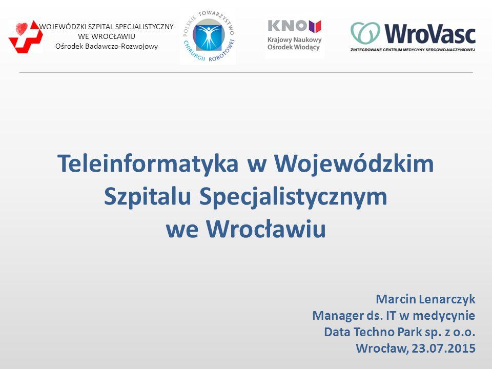 Teleinformatyka w Wojewódzkim Szpitalu Specjalistycznym we Wrocławiu