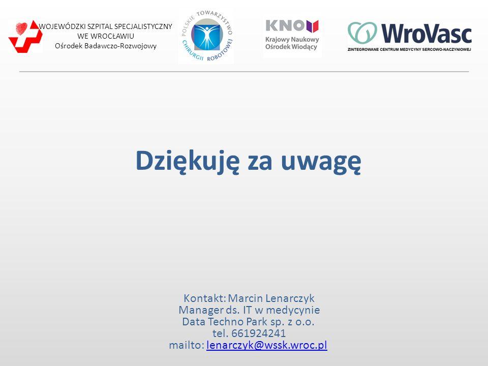 Dziękuję za uwagę Kontakt: Marcin Lenarczyk Manager ds. IT w medycynie