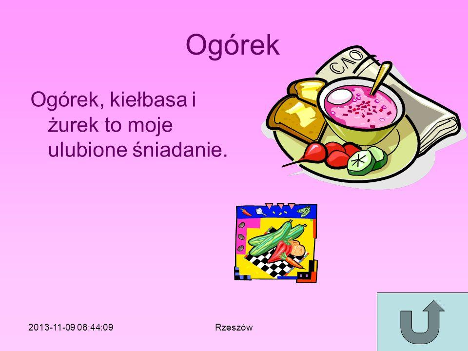 Ogórek Ogórek, kiełbasa i żurek to moje ulubione śniadanie.