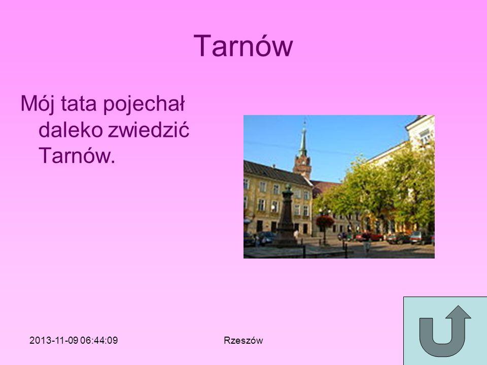 Tarnów Mój tata pojechał daleko zwiedzić Tarnów. 2017-03-24 02:21:09