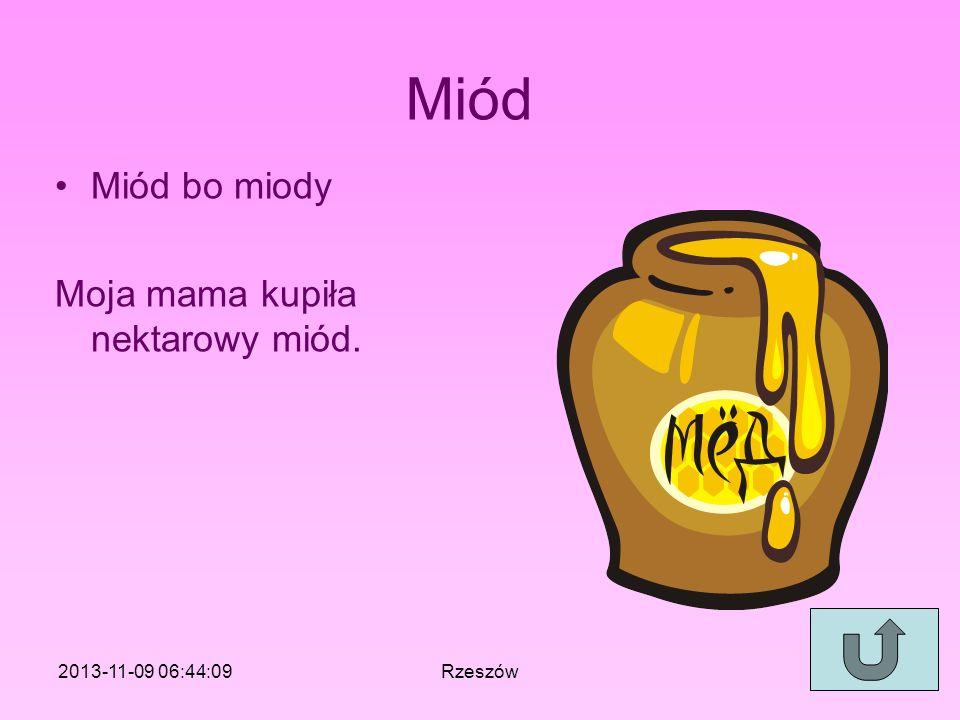 Miód Miód bo miody Moja mama kupiła nektarowy miód.