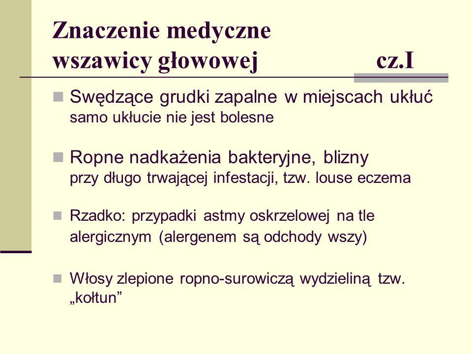 Znaczenie medyczne wszawicy głowowej cz.I