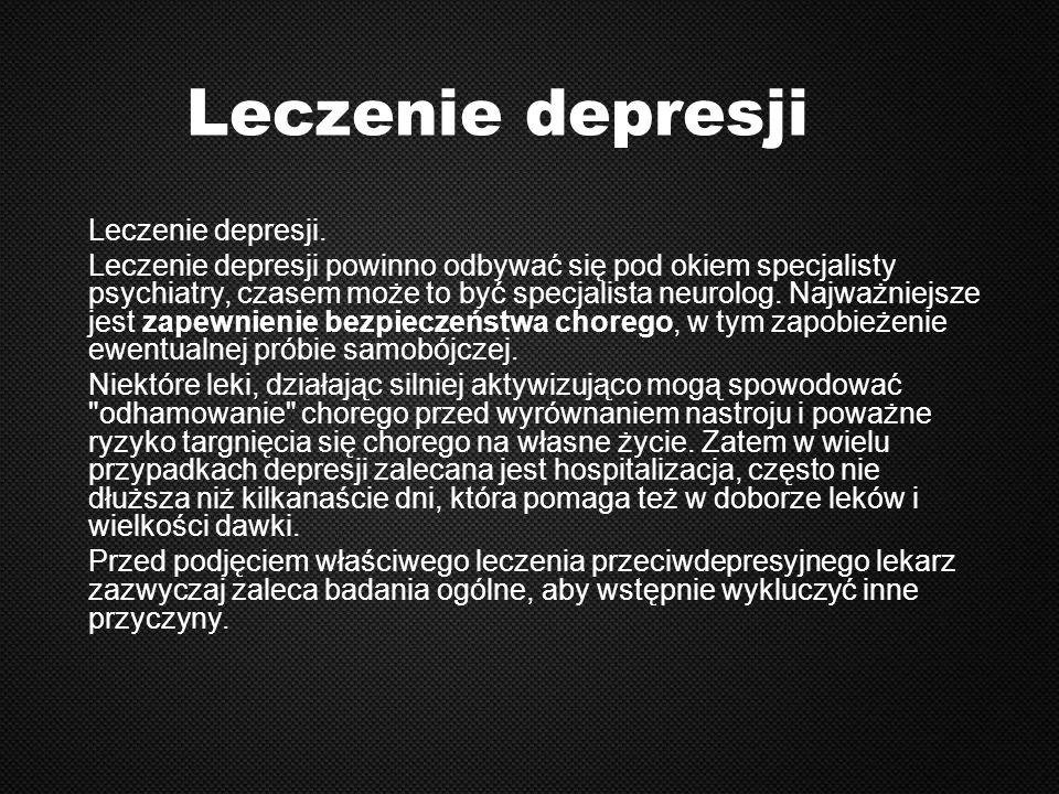 Leczenie depresji Leczenie depresji.