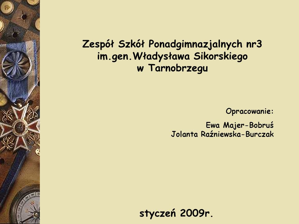 Zespół Szkół Ponadgimnazjalnych nr3 im.gen.Władysława Sikorskiego