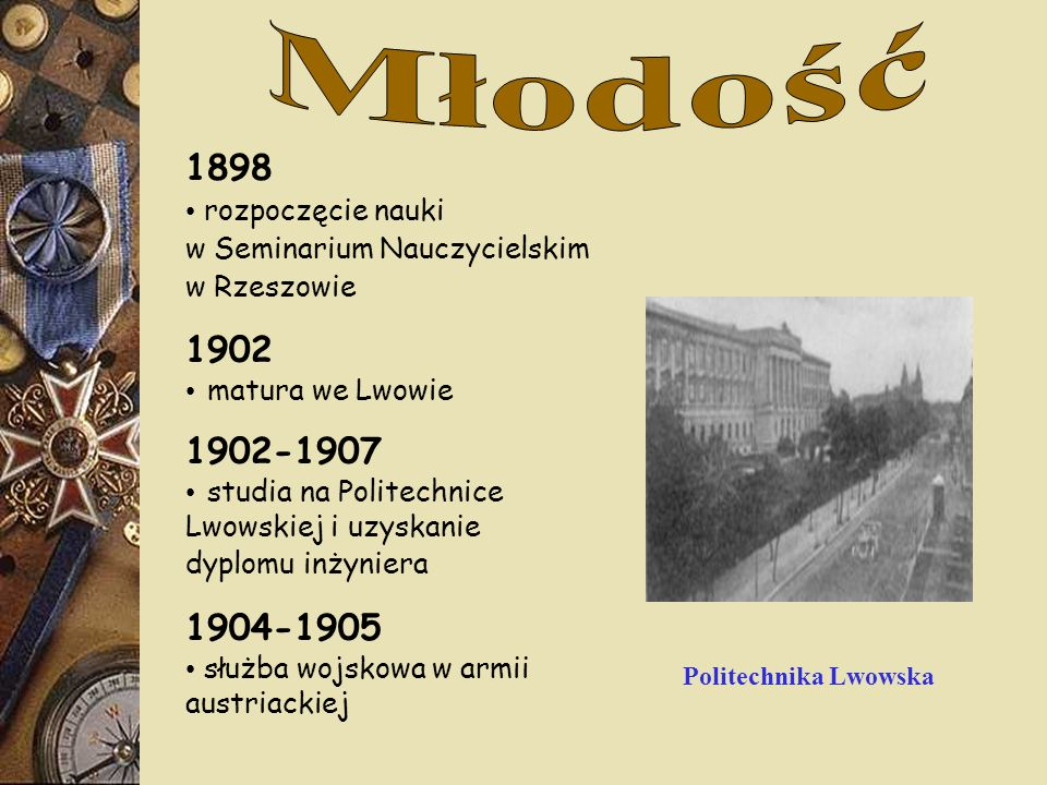 Młodość 1898 1902 1902-1907 1904-1905 rozpoczęcie nauki