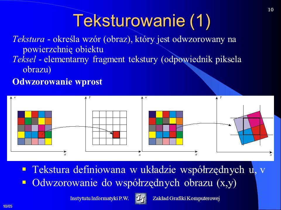 Teksturowanie (1) Tekstura definiowana w układzie współrzędnych u, v