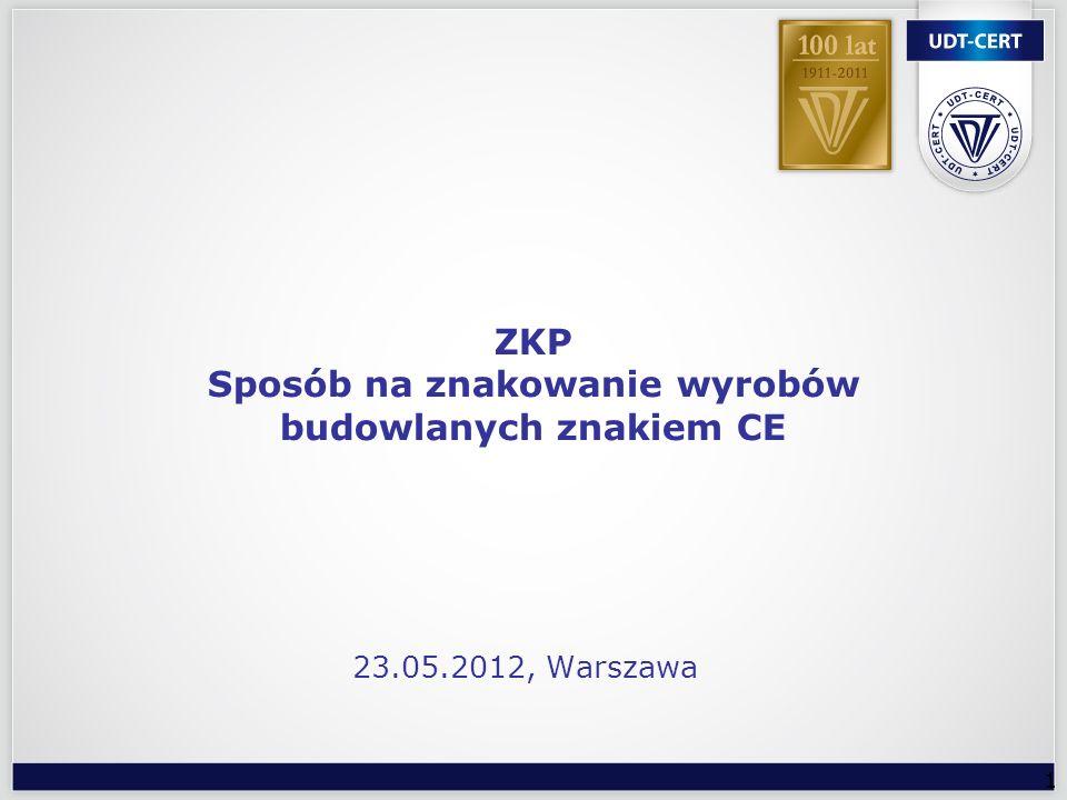 ZKP Sposób na znakowanie wyrobów budowlanych znakiem CE