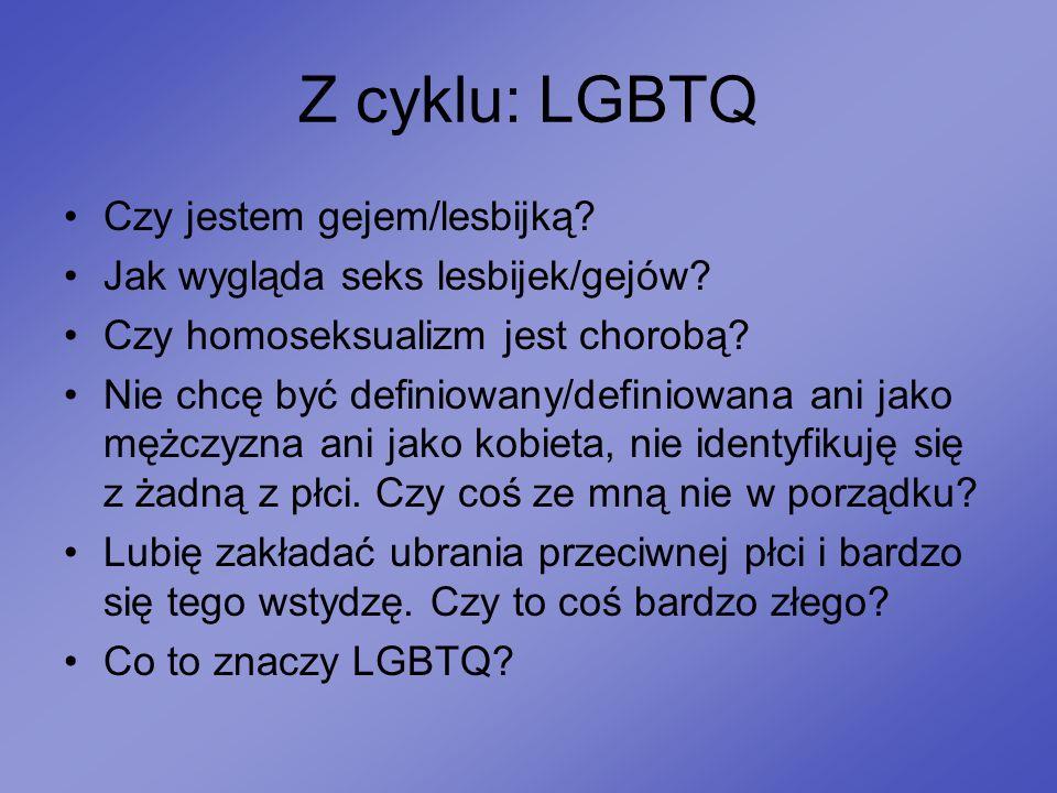 Z cyklu: LGBTQ Czy jestem gejem/lesbijką