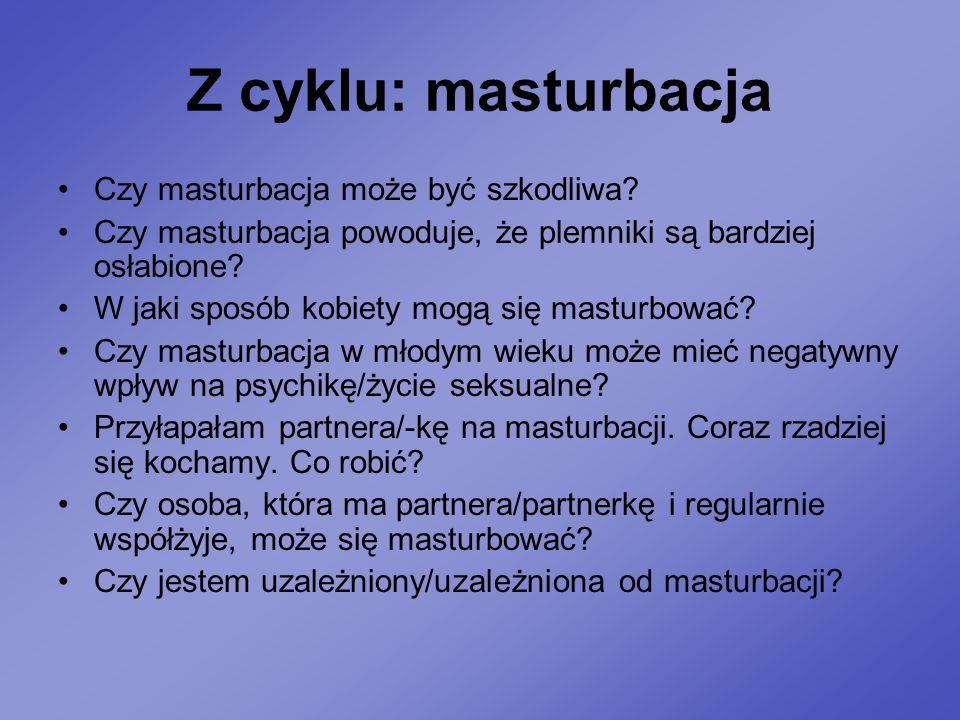 Z cyklu: masturbacja Czy masturbacja może być szkodliwa