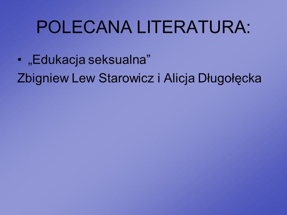 "POLECANA LITERATURA: ""Edukacja seksualna"