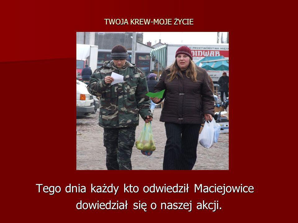 Tego dnia każdy kto odwiedził Maciejowice