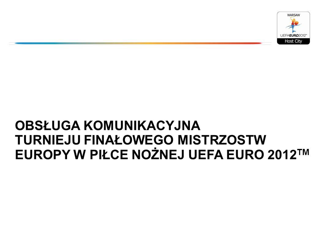 OBSŁUGA KOMUNIKACYJNA TURNIEJU FINAŁOWEGO MISTRZOSTW EUROPY W PIŁCE NOŻNEJ UEFA EURO 2012TM