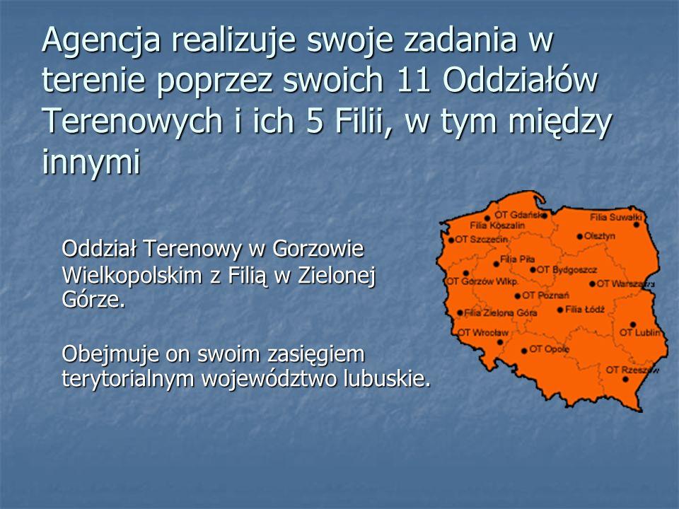 Oddział Terenowy w Gorzowie Wielkopolskim z Filią w Zielonej Górze.