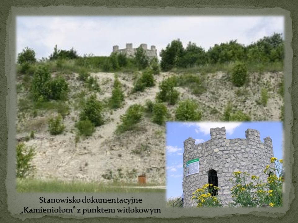 """Stanowisko dokumentacyjne """"Kamieniołom z punktem widokowym"""