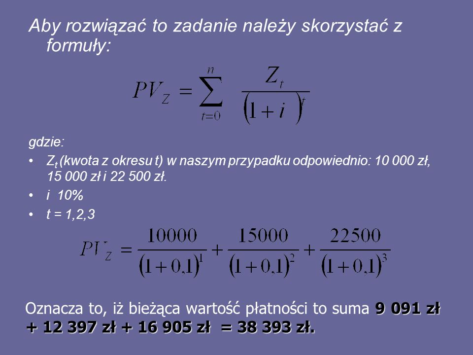 Aby rozwiązać to zadanie należy skorzystać z formuły:
