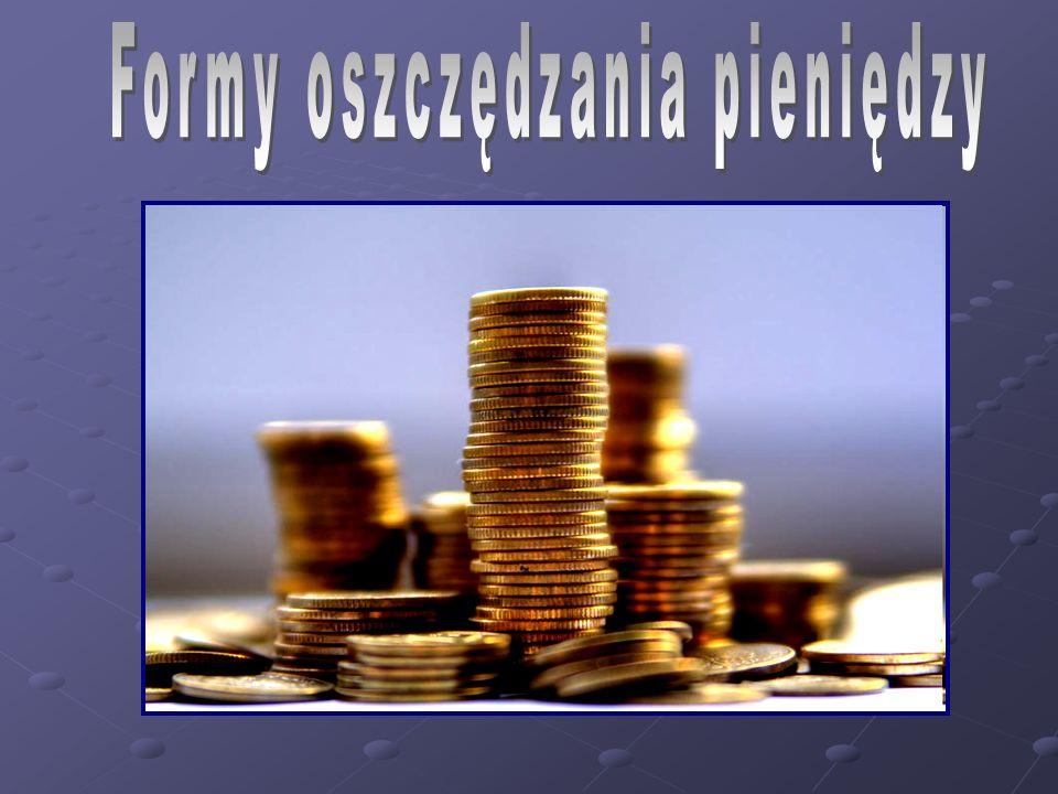 Formy oszczędzania pieniędzy