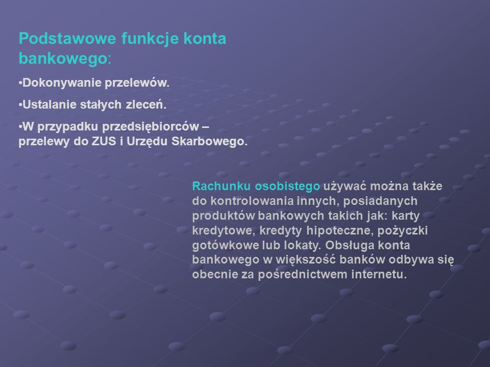 Podstawowe funkcje konta bankowego: