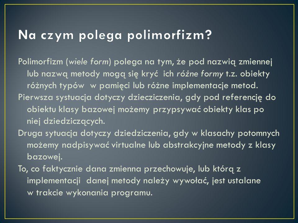 Na czym polega polimorfizm
