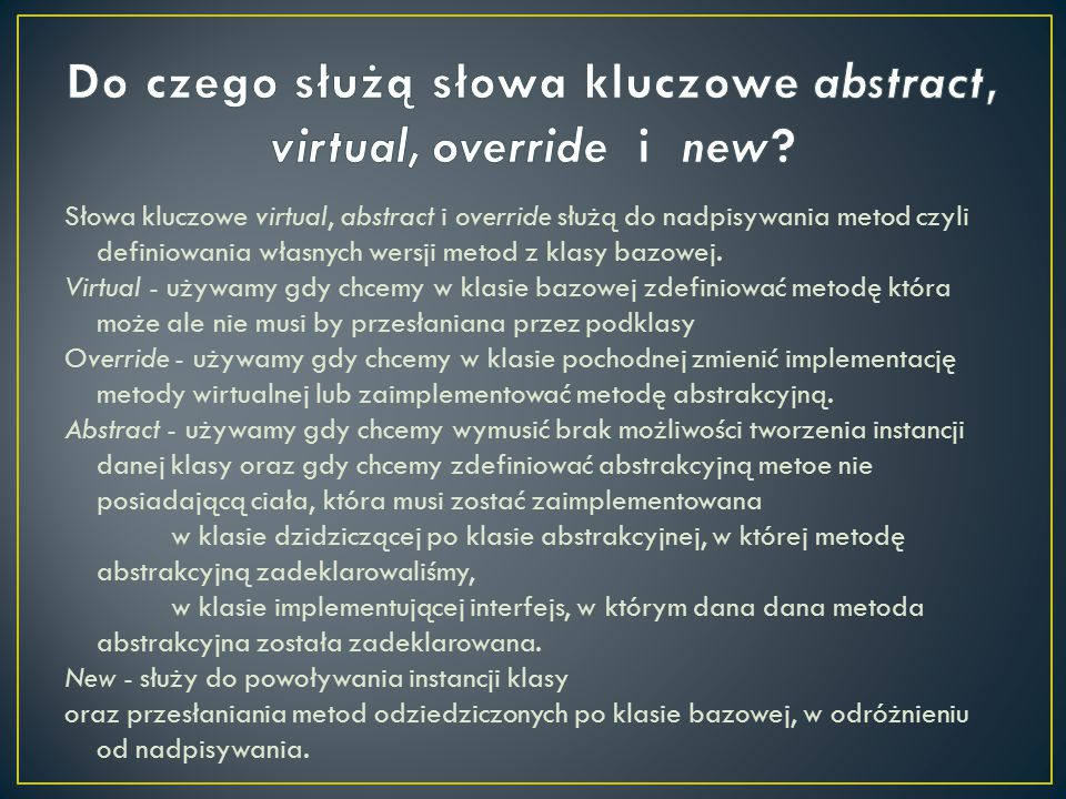 Do czego służą słowa kluczowe abstract, virtual, override i new