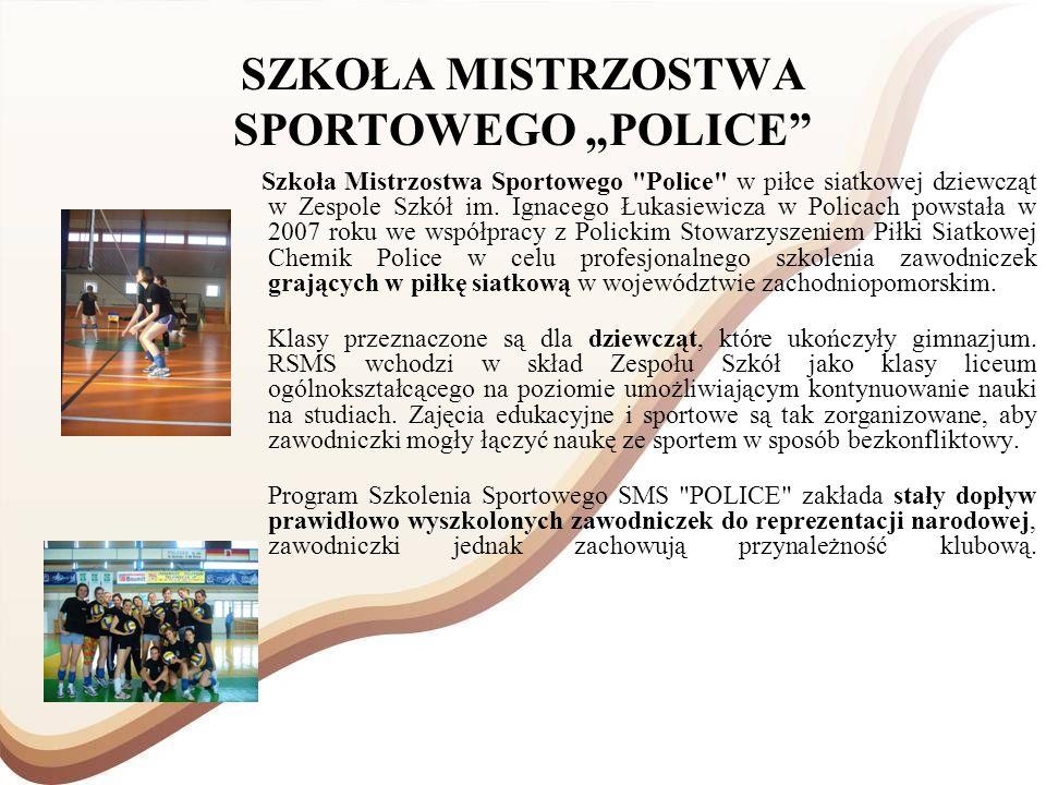 """SZKOŁA MISTRZOSTWA SPORTOWEGO """"POLICE"""