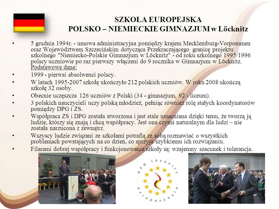 SZKOŁA EUROPEJSKA POLSKO – NIEMIECKIE GIMNAZJUM w Löcknitz