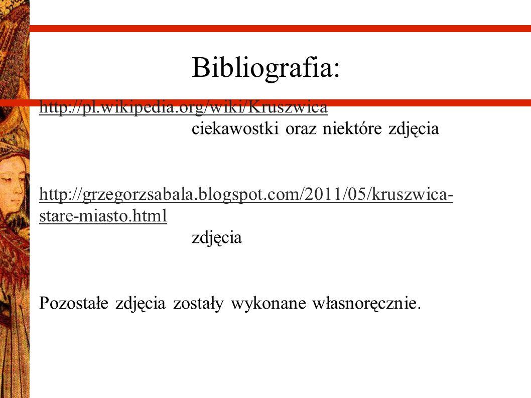 Bibliografia: http://pl.wikipedia.org/wiki/Kruszwica ciekawostki oraz niektóre zdjęcia.