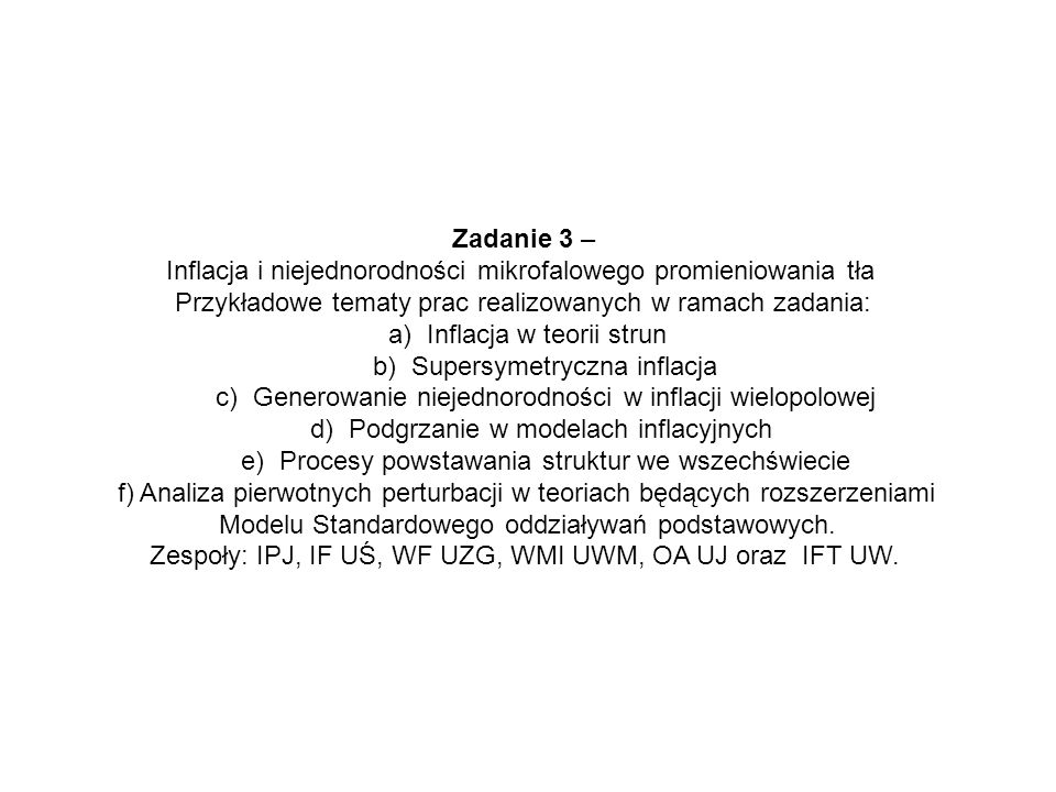 Inflacja i niejednorodności mikrofalowego promieniowania tła