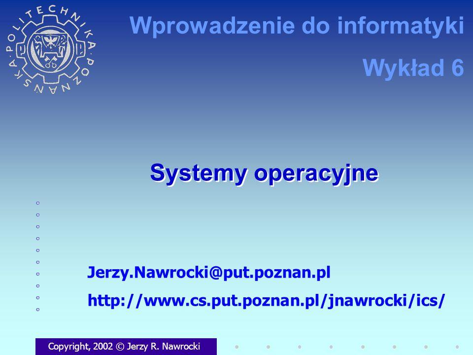 Wprowadzenie do informatyki Wykład 6