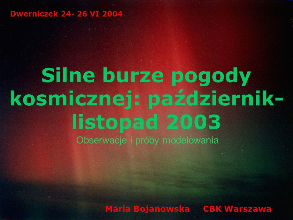 Silne burze pogody kosmicznej: październik- listopad 2003