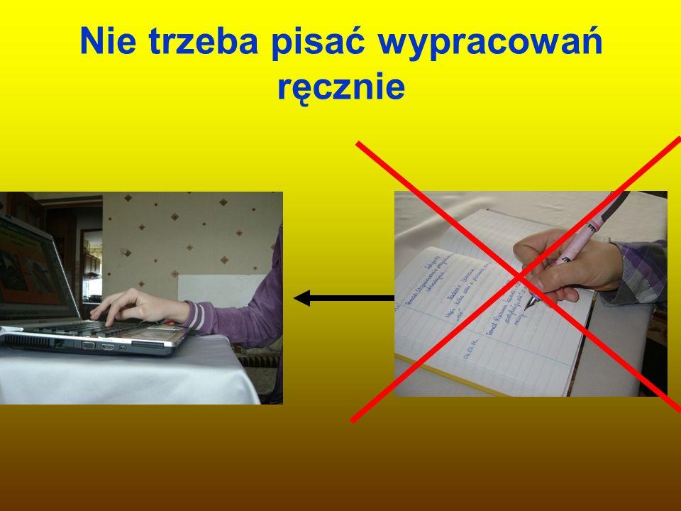 Nie trzeba pisać wypracowań ręcznie