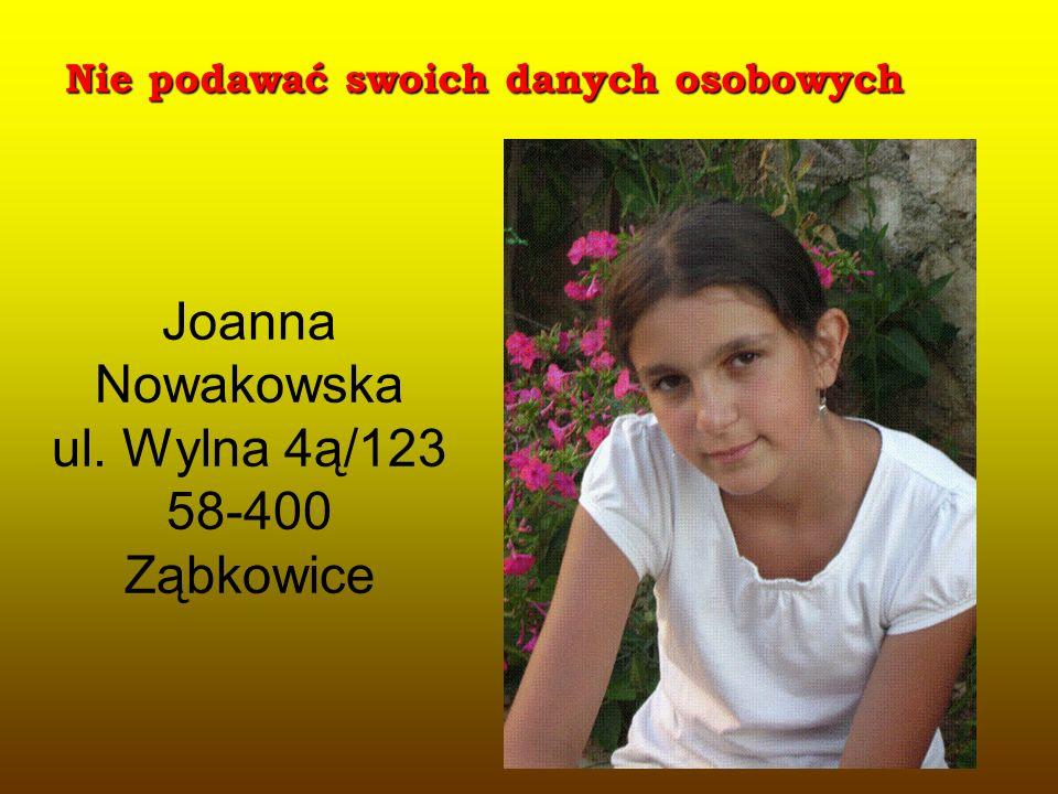 Joanna Nowakowska ul. Wylna 4ą/123 58-400 Ząbkowice