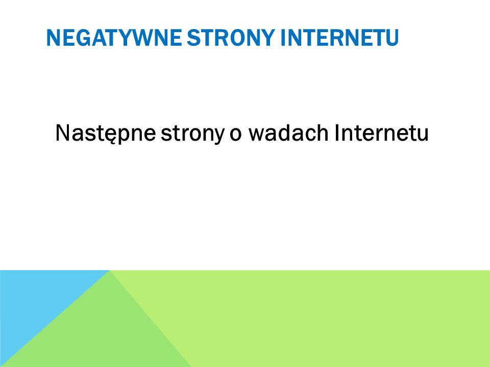 NEGATYWNE STRONY INTERNETU