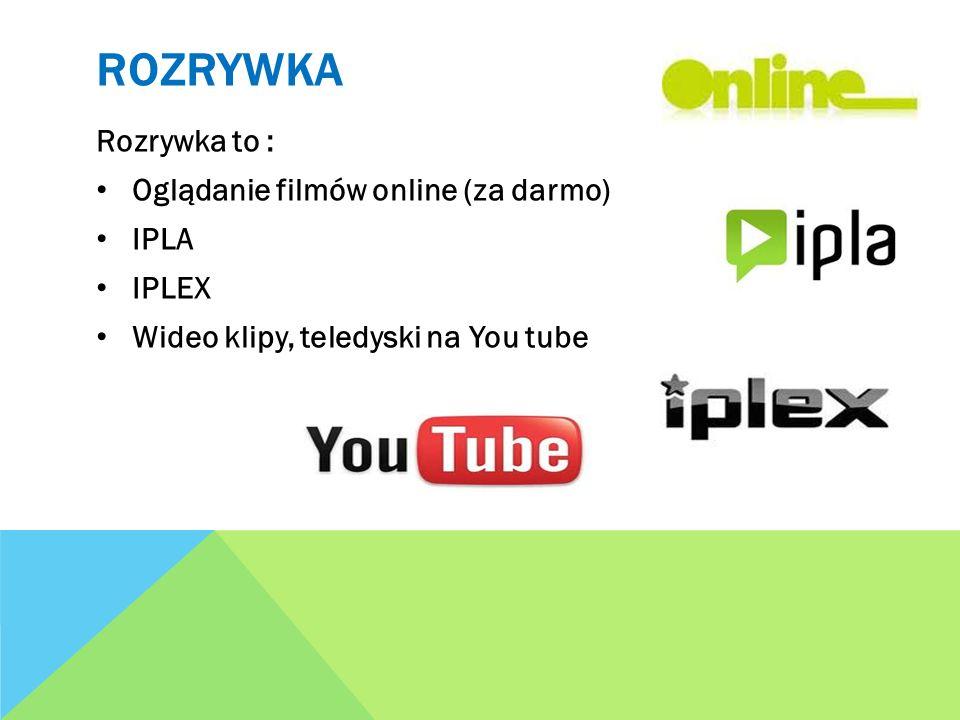 rozrywka Rozrywka to : Oglądanie filmów online (za darmo) IPLA IPLEX