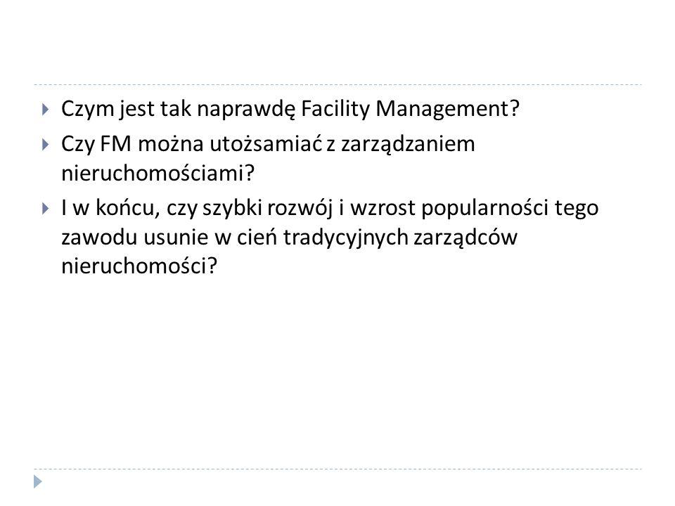 Czym jest tak naprawdę Facility Management