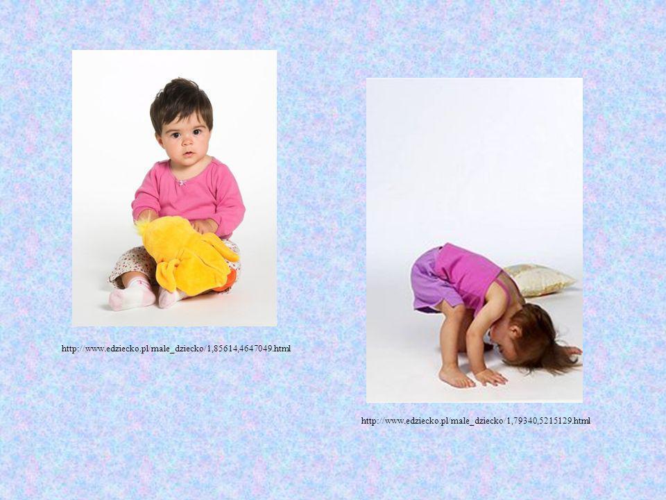 http://www.edziecko.pl/male_dziecko/1,85614,4647049.html http://www.edziecko.pl/male_dziecko/1,79340,5215129.html.