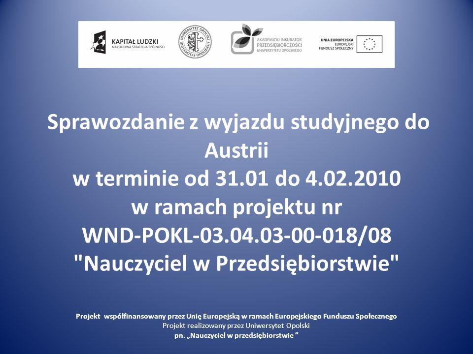 Sprawozdanie z wyjazdu studyjnego do Austrii w terminie od 31. 01 do 4