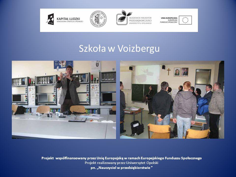 Szkoła w Voizbergu Projekt współfinansowany przez Unię Europejską w ramach Europejskiego Funduszu Społecznego.