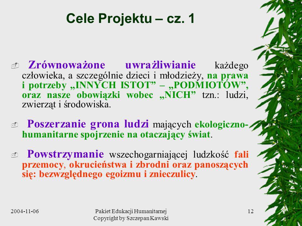 Pakiet Edukacji Humanitarnej Copyright by Szczepan Kawski