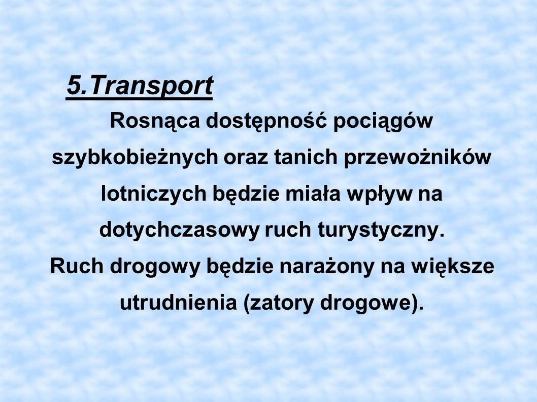 Ruch drogowy będzie narażony na większe utrudnienia (zatory drogowe).