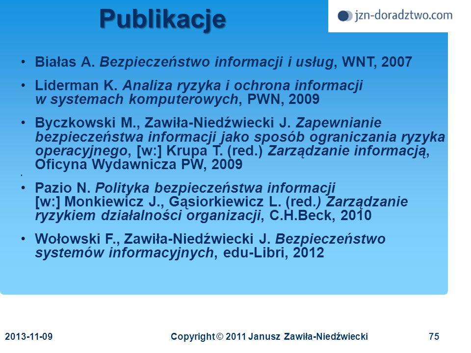Publikacje Białas A. Bezpieczeństwo informacji i usług, WNT, 2007