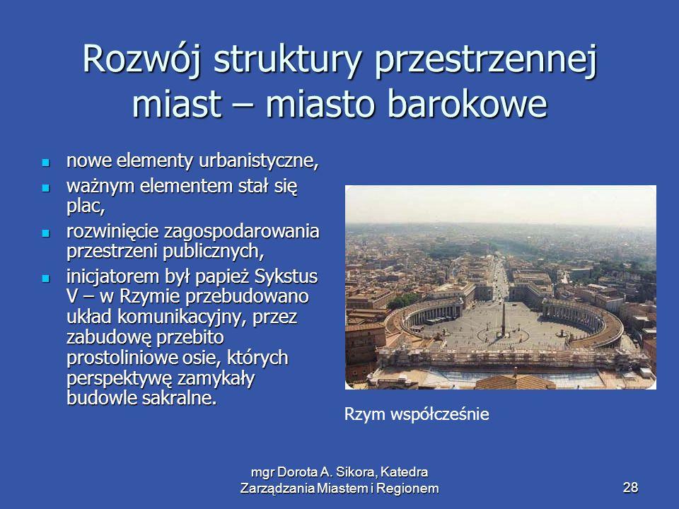 Rozwój struktury przestrzennej miast – miasto barokowe