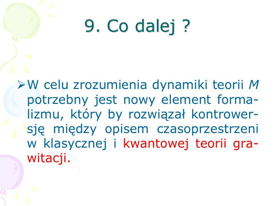 9. Co dalej