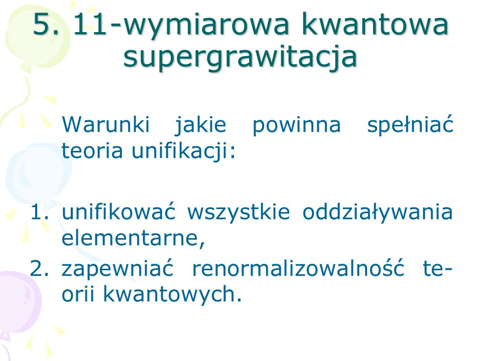5. 11-wymiarowa kwantowa supergrawitacja