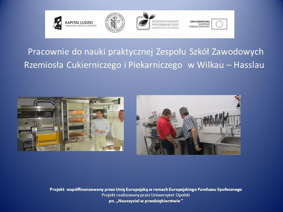 Pracownie do nauki praktycznej Zespołu Szkół Zawodowych Rzemiosła Cukierniczego i Piekarniczego w Wilkau – Hasslau