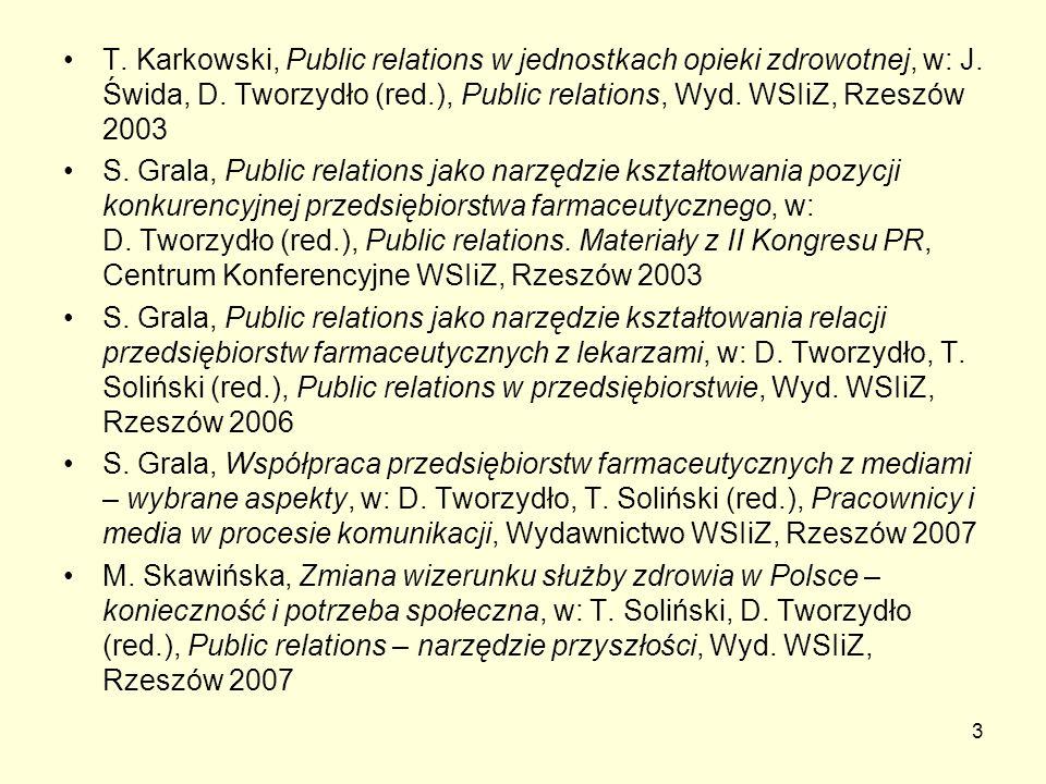 T. Karkowski, Public relations w jednostkach opieki zdrowotnej, w: J