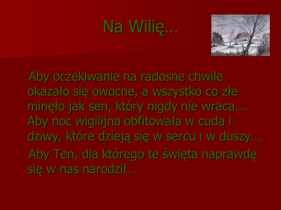 Na Wilię…