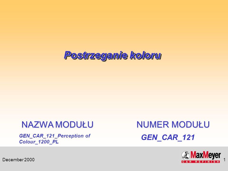 Postrzeganie koloru NAZWA MODUŁU NUMER MODUŁU GEN_CAR_121