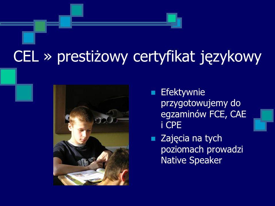 CEL » prestiżowy certyfikat językowy