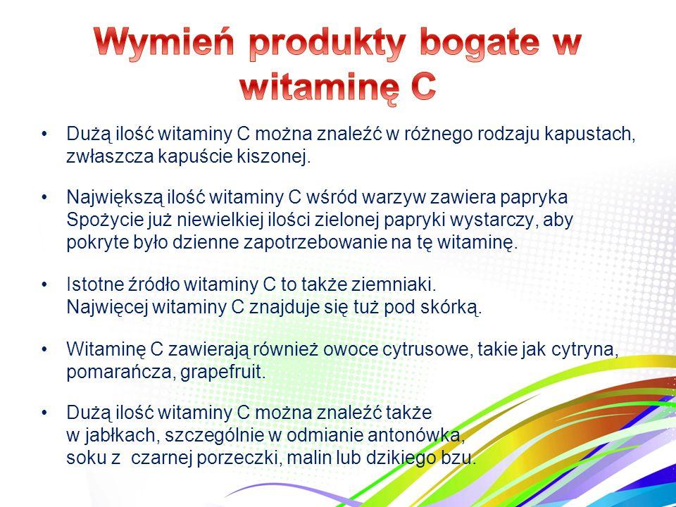 Wymień produkty bogate w witaminę C
