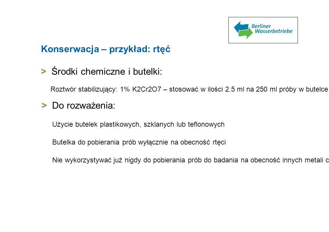 Konserwacja – przykład: rtęć > Środki chemiczne i butelki: